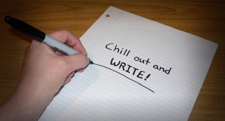 Chill out and write
